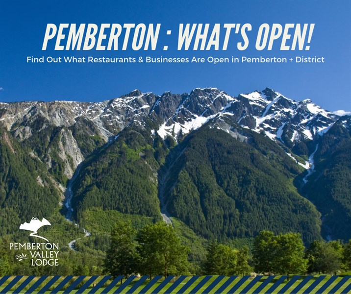 Pemberton What's Open